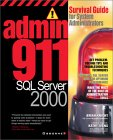 Admin 911: SQL Server 2000