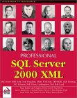 Professional SQL Server 2000 XML