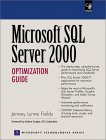 Microsoft SQL Server 2000 Optimization Guide