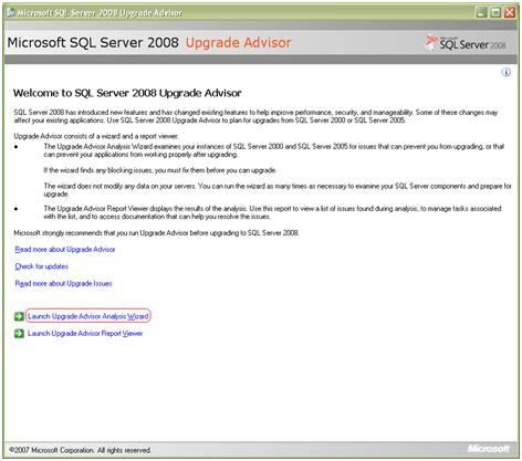 On The Welcome To SQL Server 2008 Upgrade Advisor Screen There Are Three Options Namely Read More About Check For Updates And